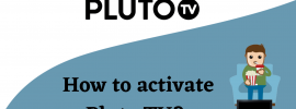 How to activate Pluto.TV